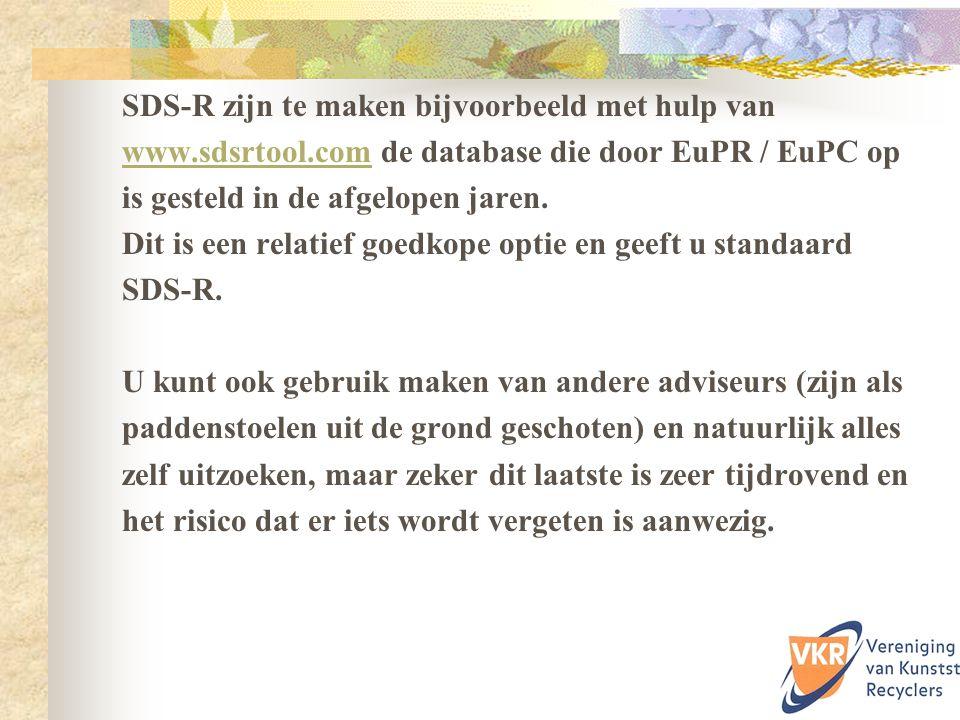 SDS-R zijn te maken bijvoorbeeld met hulp van www.sdsrtool.comwww.sdsrtool.com de database die door EuPR / EuPC op is gesteld in de afgelopen jaren. D