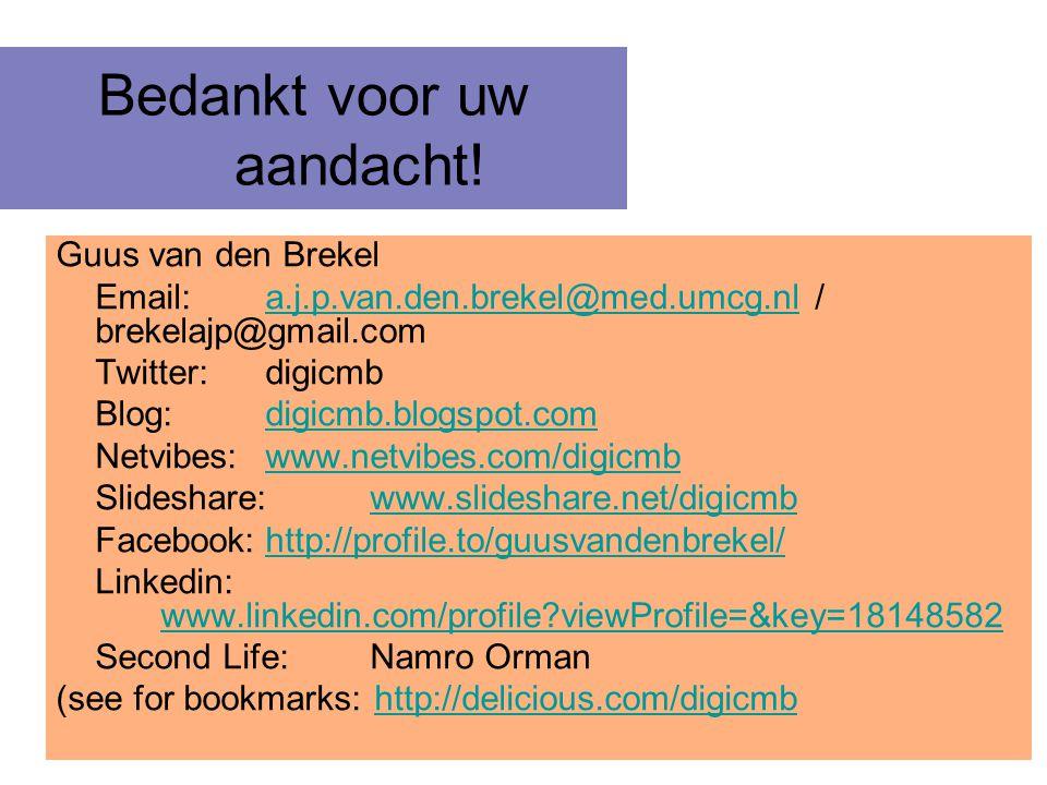 Bedankt voor uw aandacht! Guus van den Brekel Email: a.j.p.van.den.brekel@med.umcg.nl / brekelajp@gmail.coma.j.p.van.den.brekel@med.umcg.nl Twitter:di