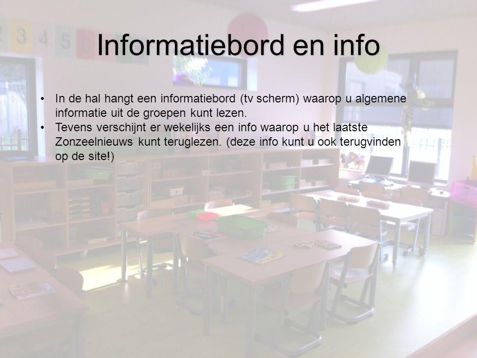 Informatiebord en info •In de hal hangt een informatiebord (tv scherm) waarop u algemene informatie uit de groepen kunt lezen.