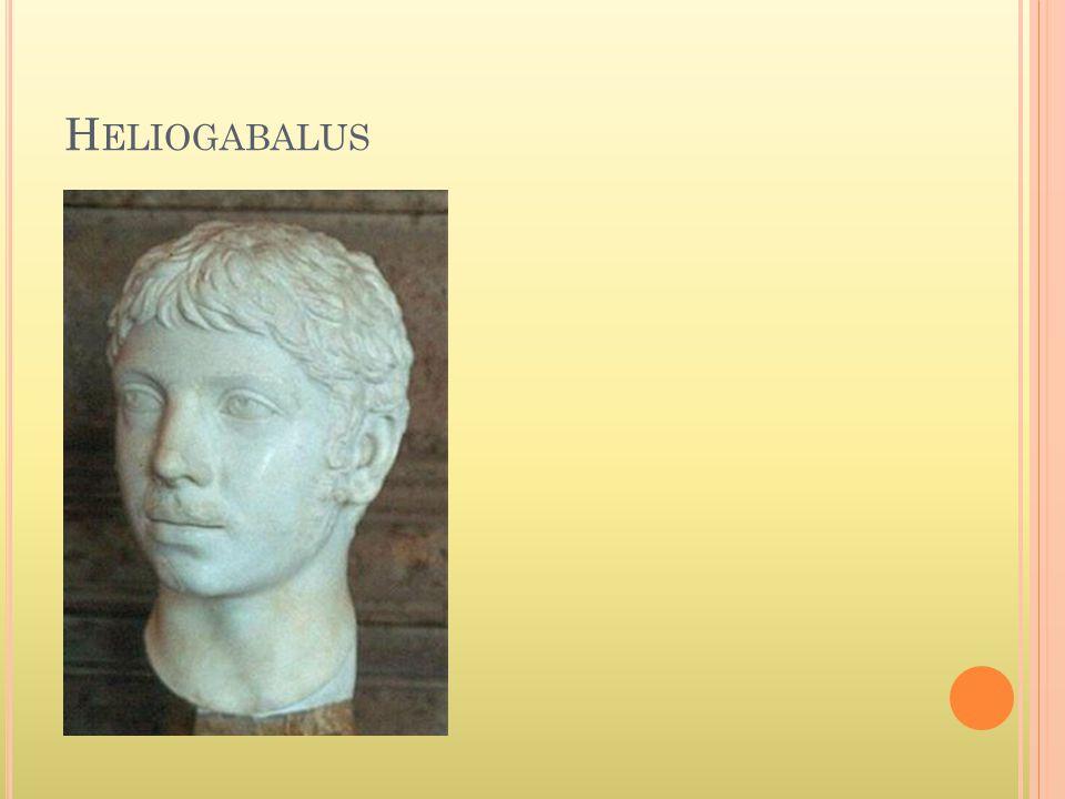 H ELIOGABALUS