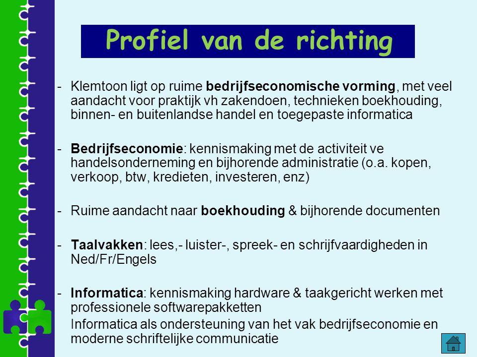-Klemtoon ligt op ruime bedrijfseconomische vorming, met veel aandacht voor praktijk vh zakendoen, technieken boekhouding, binnen- en buitenlandse han