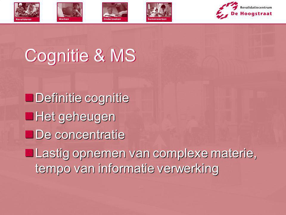 Cognitieve achteruitgang  Direct door MS  Indirect door MS