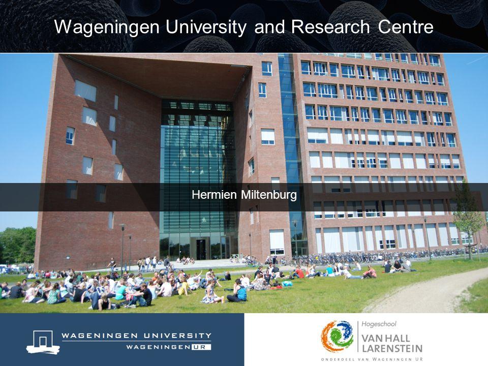 Hermien Miltenburg Wageningen University and Research Centre