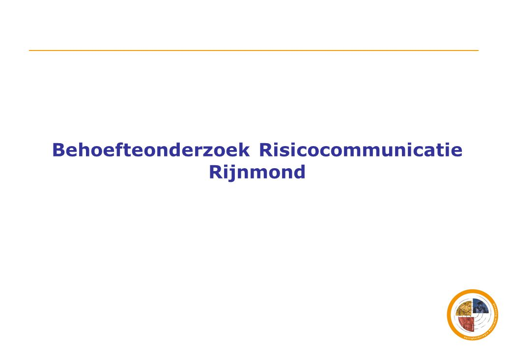 Behoefteonderzoek Risicocommunicatie Rijnmond