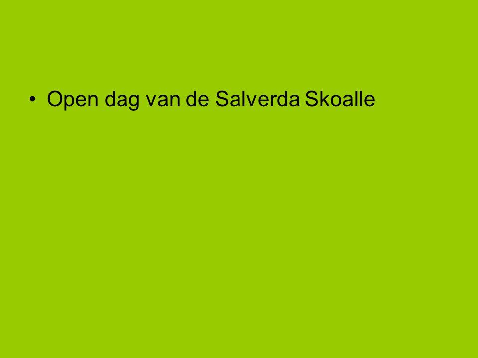 •Open dag van de Salverda Skoalle