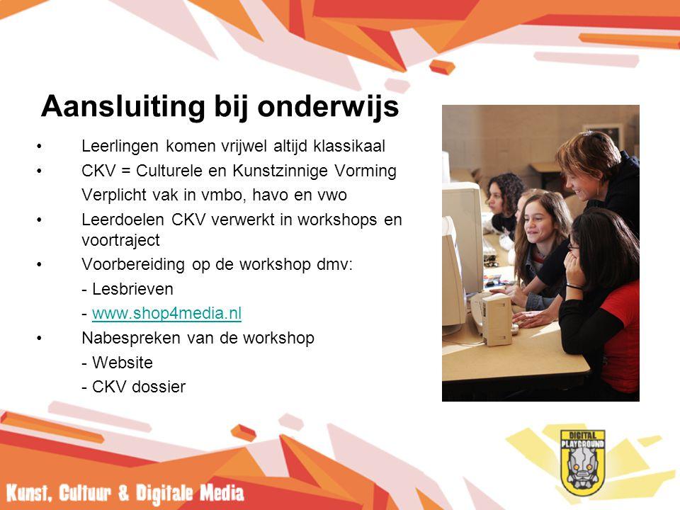 Aansluiting bij onderwijs •Leerlingen komen vrijwel altijd klassikaal •CKV = Culturele en Kunstzinnige Vorming Verplicht vak in vmbo, havo en vwo •Leerdoelen CKV verwerkt in workshops en voortraject •Voorbereiding op de workshop dmv: - Lesbrieven - www.shop4media.nlwww.shop4media.nl •Nabespreken van de workshop - Website - CKV dossier