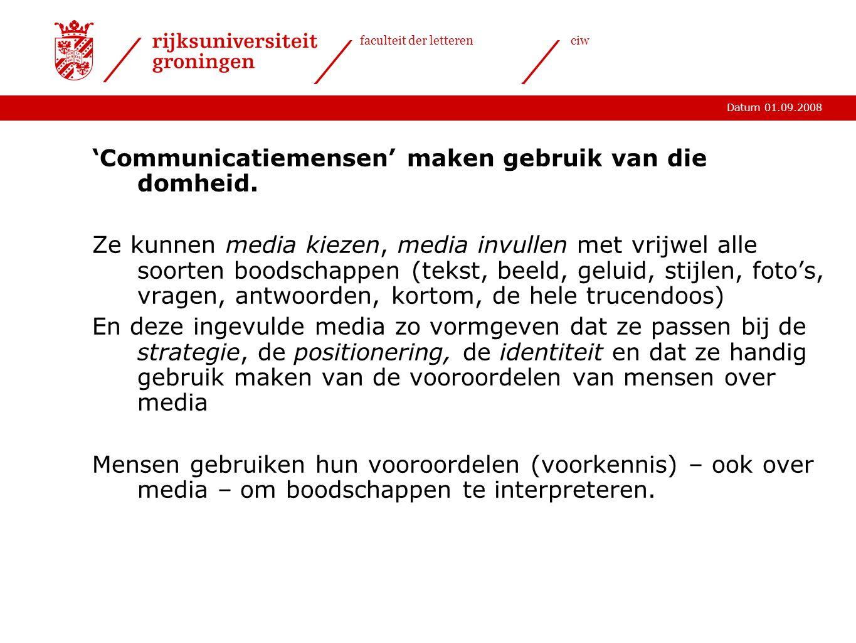 Datum 01.09.2008 faculteit der letterenciw 'Communicatiemensen' maken gebruik van die domheid.