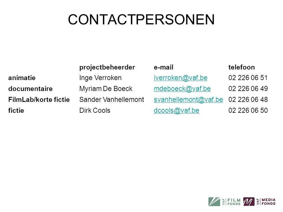 CONTACTPERSONEN projectbeheerdere-mailtelefoon animatieInge Verrokeniverroken@vaf.be02 226 06 51 documentaireMyriam De Boeckmdeboeck@vaf.be02 226 06 4
