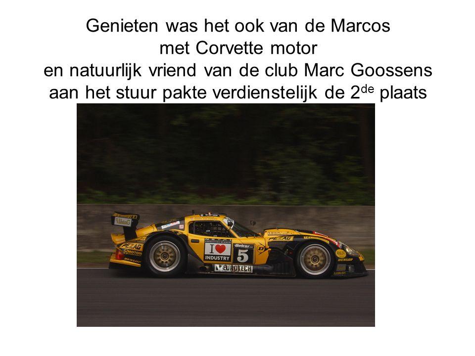 Genieten was het ook van de Marcos met Corvette motor en natuurlijk vriend van de club Marc Goossens aan het stuur pakte verdienstelijk de 2 de plaats
