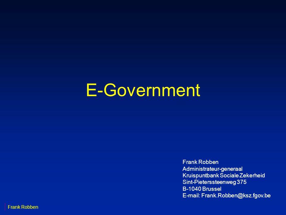 62 Frank Robben 19-3-2002 Rol FEDICT n principe van virtuele matrix: -primaire verantwoordelijkheid voor dienstverlening en informatiebeheer ligt bij elk lijnmanagement -FEDICT •bewerkstelligt in overleg met FOD's gemeenschappelijke strategie inzake E-government •stimuleert, coördineert, begeleidt, faciliteert •bewaakt de homogeniteit en consistentie met de strategie -concrete vormgeving: E-government stuurgroep olv FEDICT met vertegenwoordigers van de FOD's en sociale parastatalen