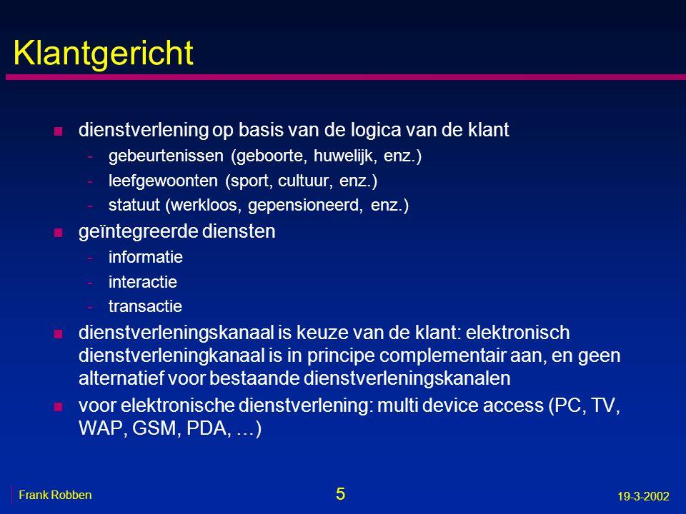 36 Frank Robben 19-3-2002 Lastenboek federale e-portal: posten n post 1: due diligence, analyse en ontwerp van e-portal (stap 1 statisch, stap 2 transactioneel) n post 2: hardware en software (stap 1 statisch, stap 2 transactioneel) n post 3: ontwikkeling, integratie, implementatie en testen van statische e-portal (informatie) n post 4: ontwikkeling, integratie, implementatie en testen van transactioneel e-portal n post 5: hosting, exploitatie, correctief, preventief en evolutief onderhoud en wijzigingen n post 6: advies en begeleiding voor FOD's en parastatalen