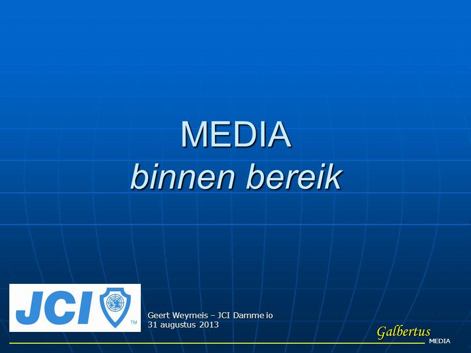 Galbertus MEDIA MEDIA binnen bereik Geert Weymeis – JCI Damme io 31 augustus 2013