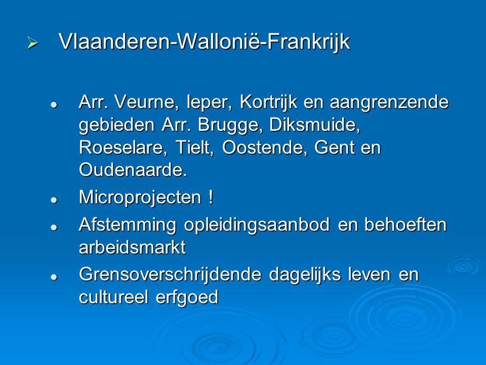  Vlaanderen-Wallonië-Frankrijk  Arr. Veurne, Ieper, Kortrijk en aangrenzende gebieden Arr.