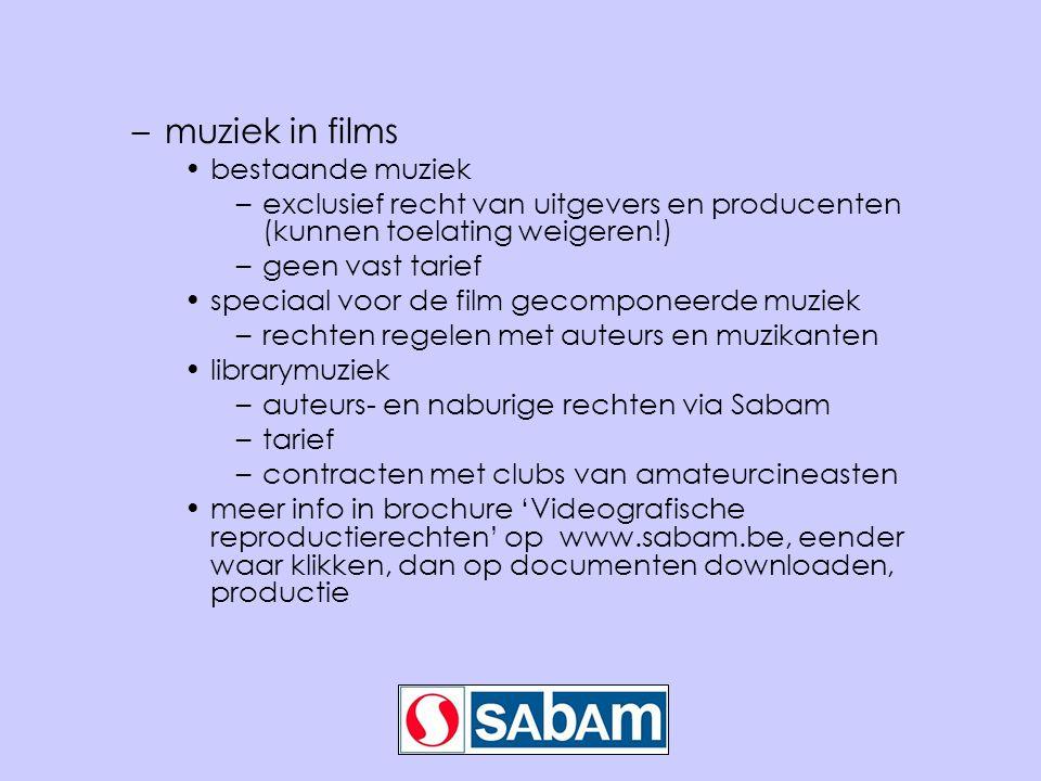 –muziek in films •bestaande muziek –exclusief recht van uitgevers en producenten (kunnen toelating weigeren!) –geen vast tarief •speciaal voor de film