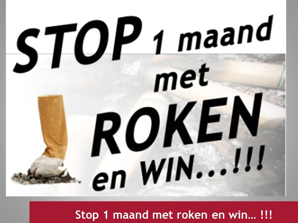 Jeugdwerking 2009 Stop 1 maand met roken en win… !!!