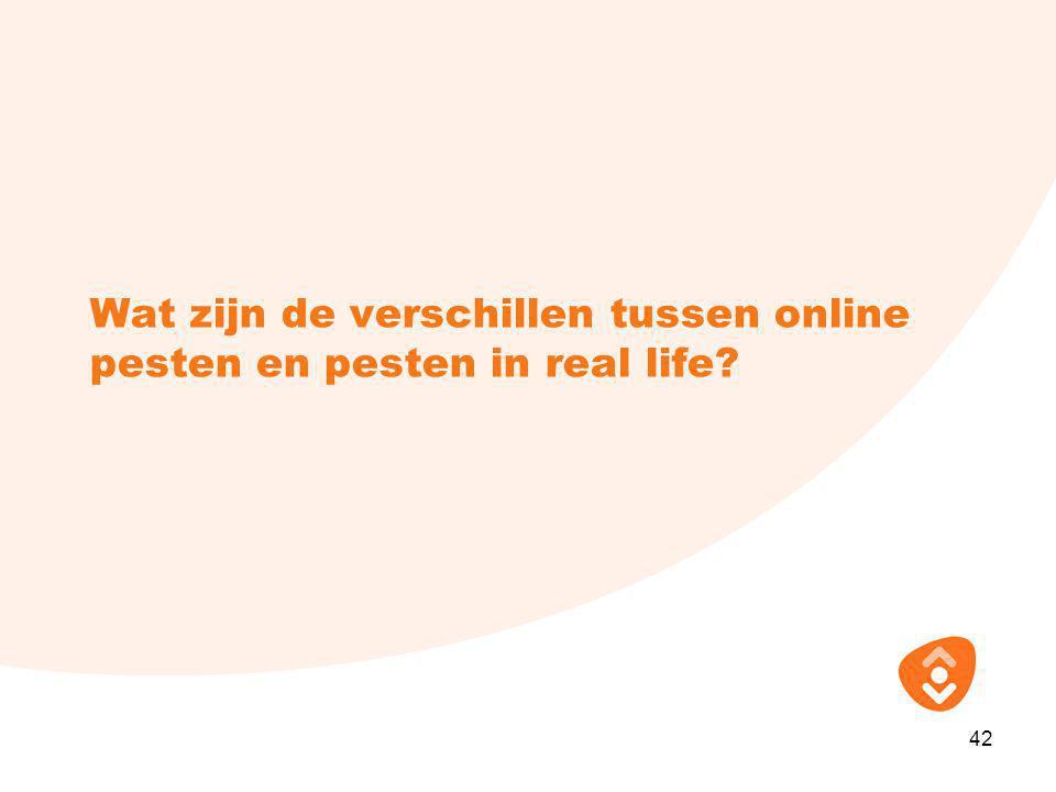 Wat zijn de verschillen tussen online pesten en pesten in real life? 42