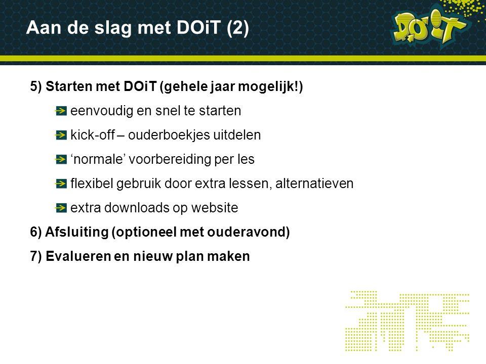 5) Starten met DOiT (gehele jaar mogelijk!) eenvoudig en snel te starten kick-off – ouderboekjes uitdelen 'normale' voorbereiding per les flexibel geb