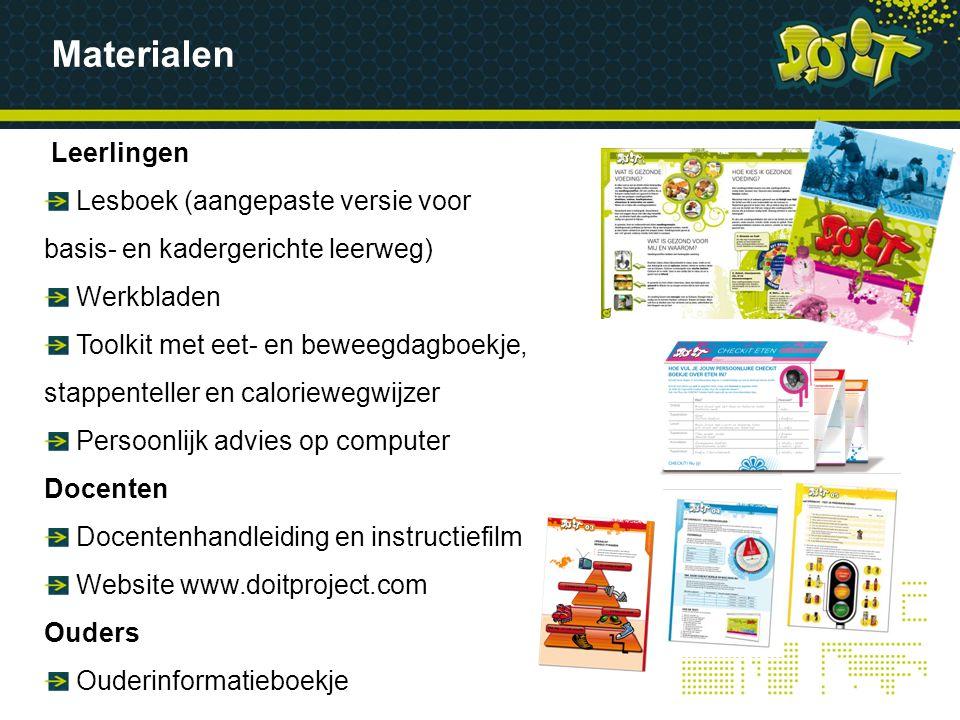 Materialen Leerlingen Lesboek (aangepaste versie voor basis- en kadergerichte leerweg) Werkbladen Toolkit met eet- en beweegdagboekje, stappenteller e