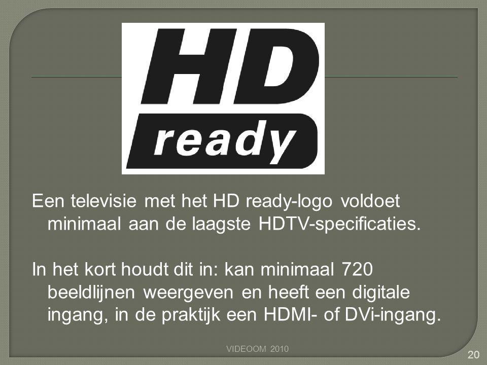 Een televisie met het HD ready-logo voldoet minimaal aan de laagste HDTV-specificaties. In het kort houdt dit in: kan minimaal 720 beeldlijnen weergev