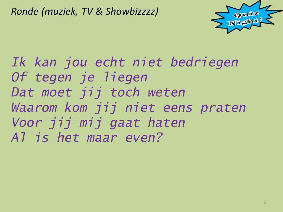 Ronde (muziek, TV & Showbizzzz) 16