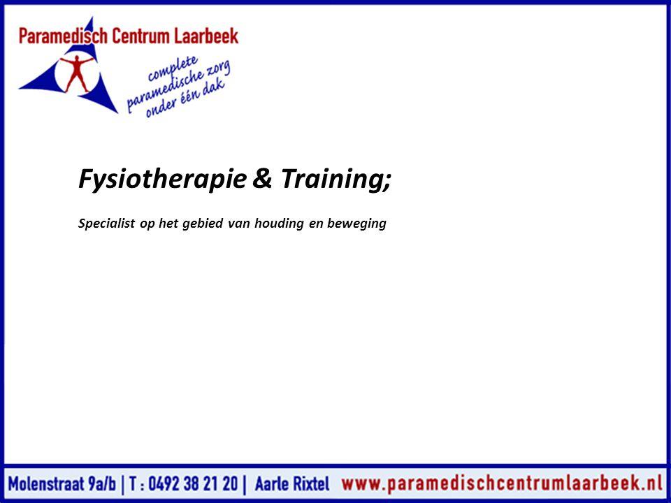 Fysiotherapie & Training; Specialist op het gebied van houding en beweging