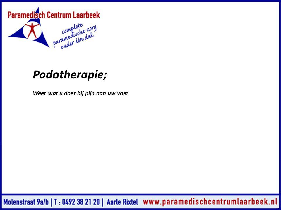 Podotherapie; Weet wat u doet bij pijn aan uw voet