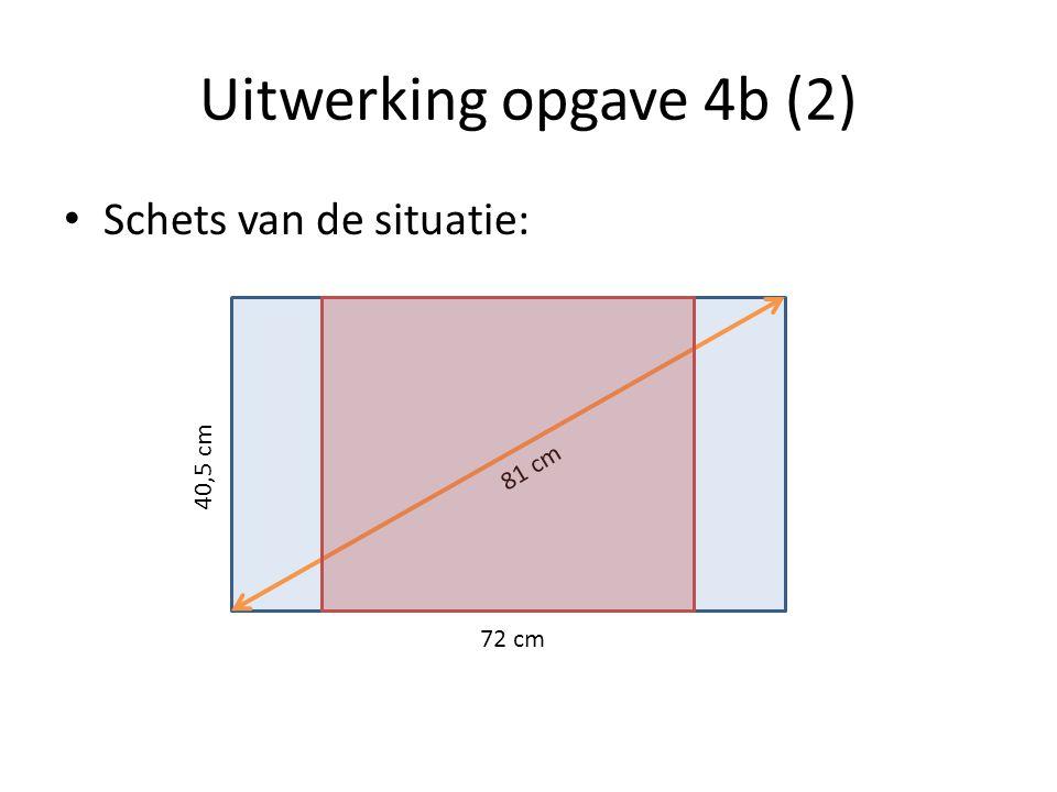 Uitwerking opgave 4b (2) • Schets van de situatie: 40,5 cm 72 cm 81 cm