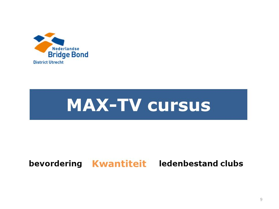 MAX-TV cursus bevordering ledenbestand clubs 9 Kwantiteit