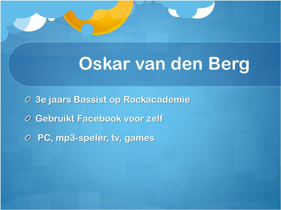 3e jaars Bassist op Rockacademie Gebruikt Facebook voor zelf PC, mp3-speler, tv, games PC, mp3-speler, tv, games