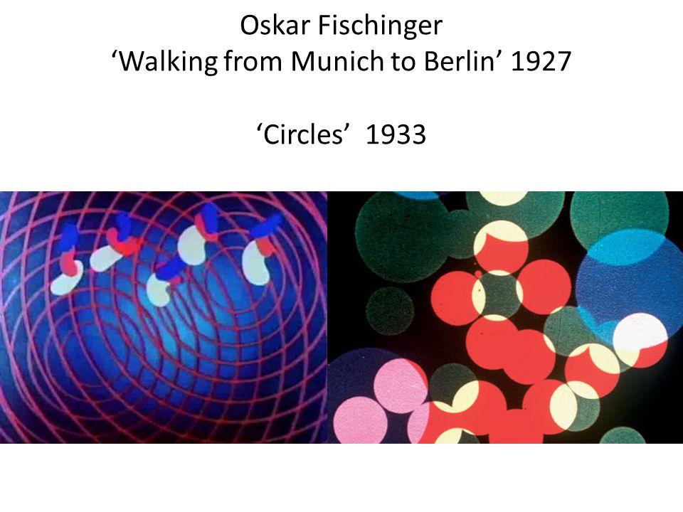 Oskar Fischinger 'Walking from Munich to Berlin' 1927 'Circles' 1933 www.re-voir.comwww.re-voir.com of www.usa.re-voir.comwww.usa.re-voir.com