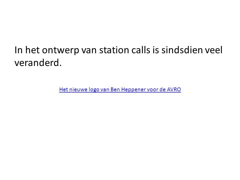 In het ontwerp van station calls is sindsdien veel veranderd.