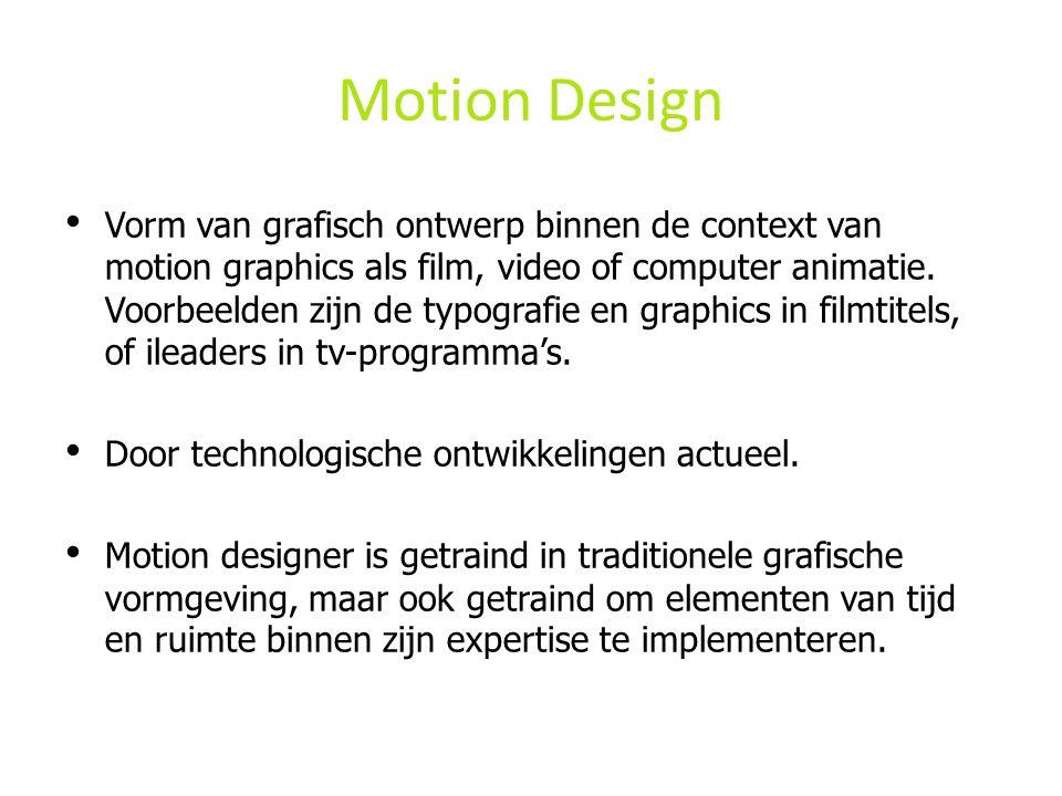 Motion Design • Vorm van grafisch ontwerp binnen de context van motion graphics als film, video of computer animatie.