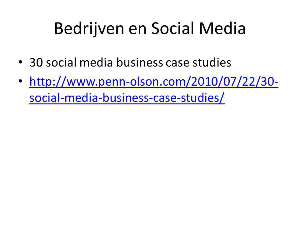 • 30 social media business case studies • http://www.penn-olson.com/2010/07/22/30- social-media-business-case-studies/ http://www.penn-olson.com/2010/07/22/30- social-media-business-case-studies/