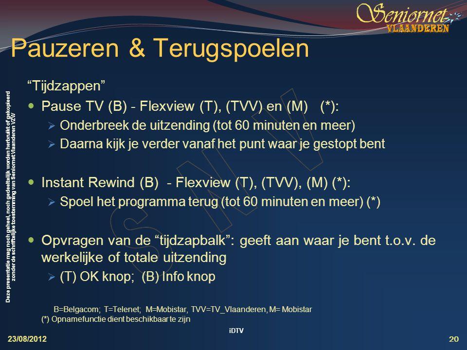 """Deze presentatie mag noch geheel, noch gedeeltelijk worden herbruikt of gekopieerd zonder de schriftelijke toestemming van Seniornet Vlaanderen VZW """"T"""