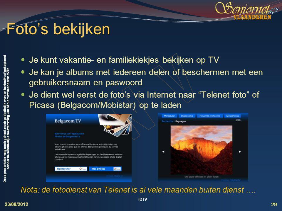Deze presentatie mag noch geheel, noch gedeeltelijk worden herbruikt of gekopieerd zonder de schriftelijke toestemming van Seniornet Vlaanderen VZW 