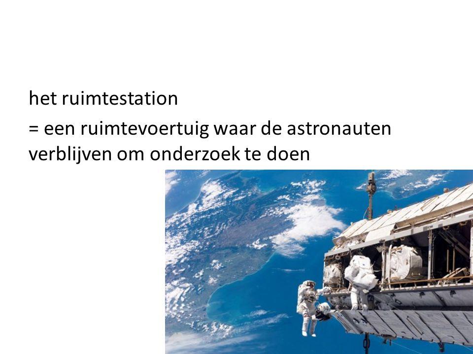 = een ruimtevoertuig waar de astronauten verblijven om onderzoek te doen