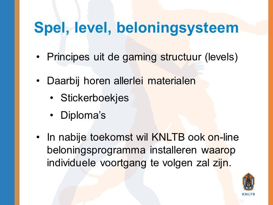 Spel, level, beloningsysteem •Principes uit de gaming structuur (levels) •Daarbij horen allerlei materialen •Stickerboekjes •Diploma's •In nabije toek