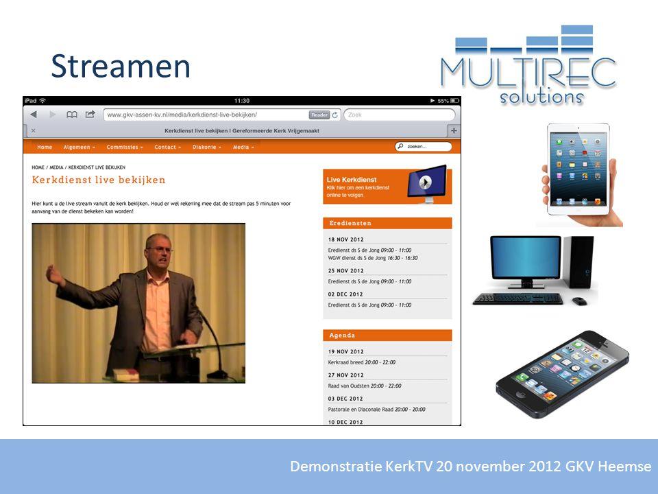 Demonstratie KerkTV 20 november 2012 GKV Heemse Streamen