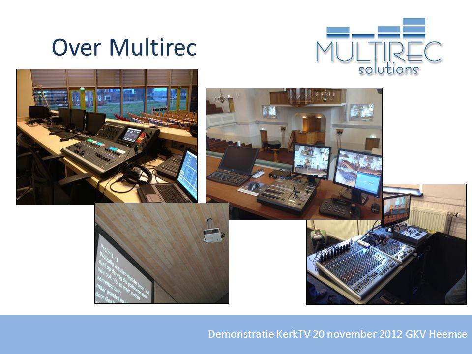Demonstratie KerkTV 20 november 2012 GKV Heemse Streamen: Kosten(2) - Indicatie maandelijkse kosten: Kosten van een streampartner(Live) Kosten van terugkijken(Uitzending Gemist)