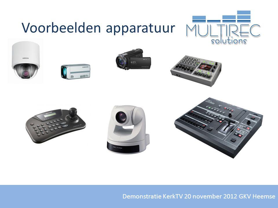 Demonstratie KerkTV 20 november 2012 GKV Heemse Voorbeelden apparatuur
