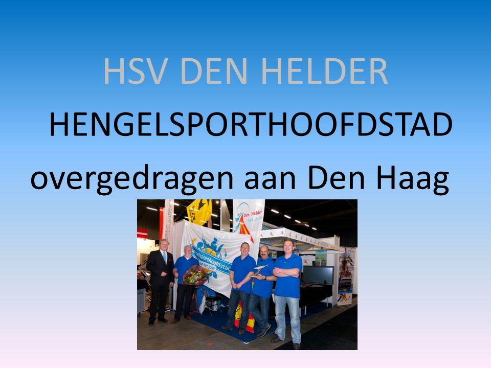 HSV DEN HELDER HENGELSPORTHOOFDSTAD overgedragen aan Den Haag