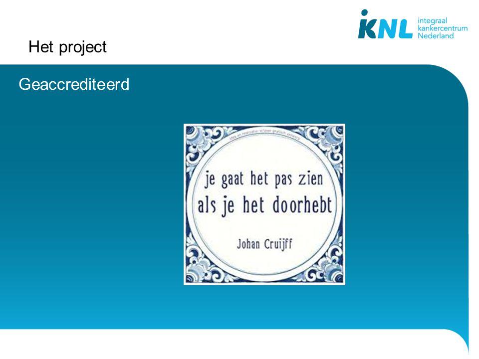 Het project Geaccrediteerd
