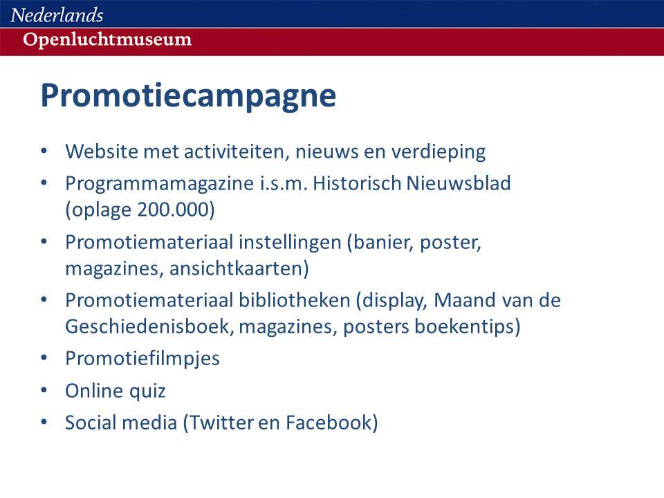 Promotiecampagne • Website met activiteiten, nieuws en verdieping • Programmamagazine i.s.m.