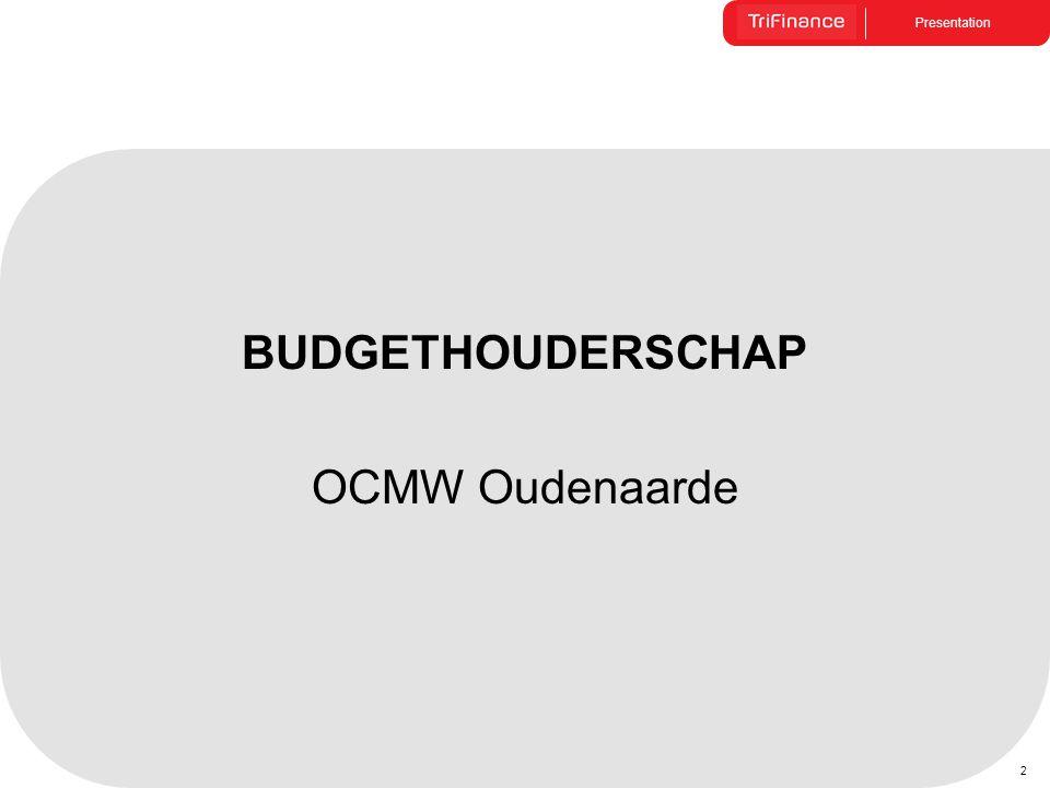 Presentation 2 BUDGETHOUDERSCHAP OCMW Oudenaarde