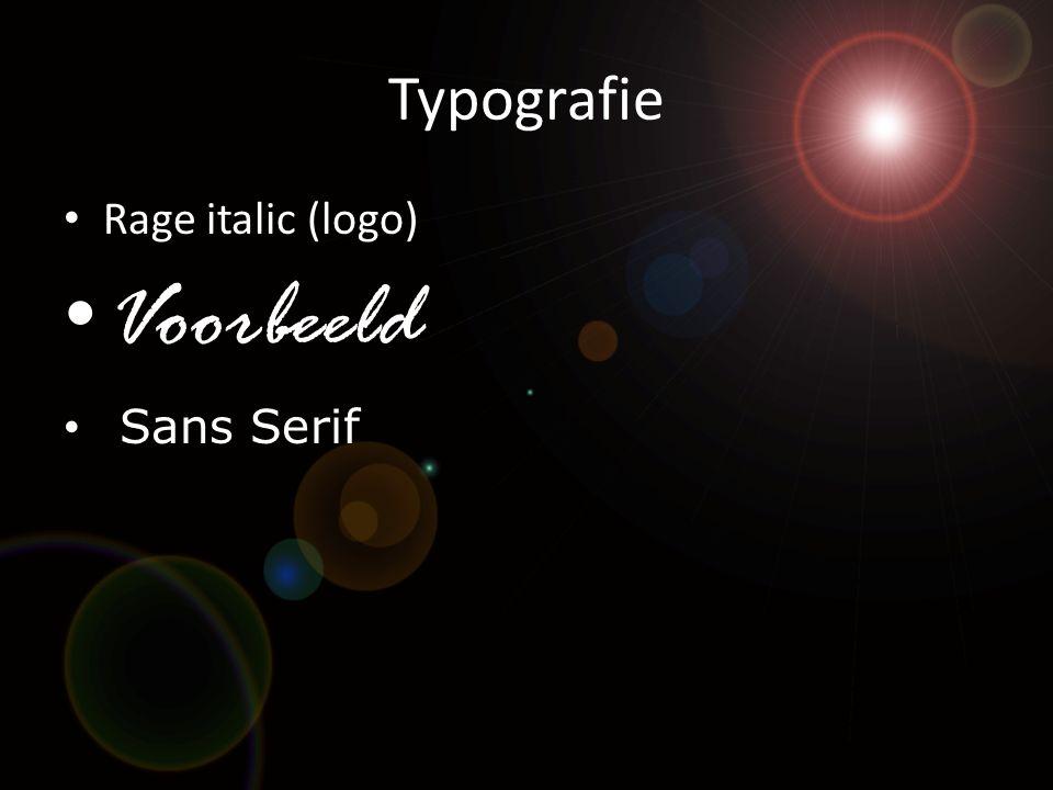 Typografie • Rage italic (logo) • Voorbeeld • Sans Serif