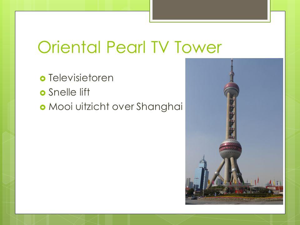 Oriental Pearl TV Tower  Televisietoren  Snelle lift  Mooi uitzicht over Shanghai