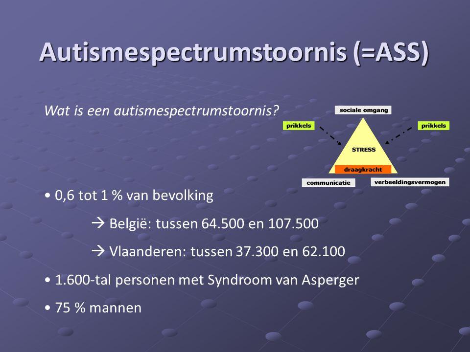 Wat is een autismespectrumstoornis? • 0,6 tot 1 % van bevolking  België: tussen 64.500 en 107.500  Vlaanderen: tussen 37.300 en 62.100 • 1.600-tal p