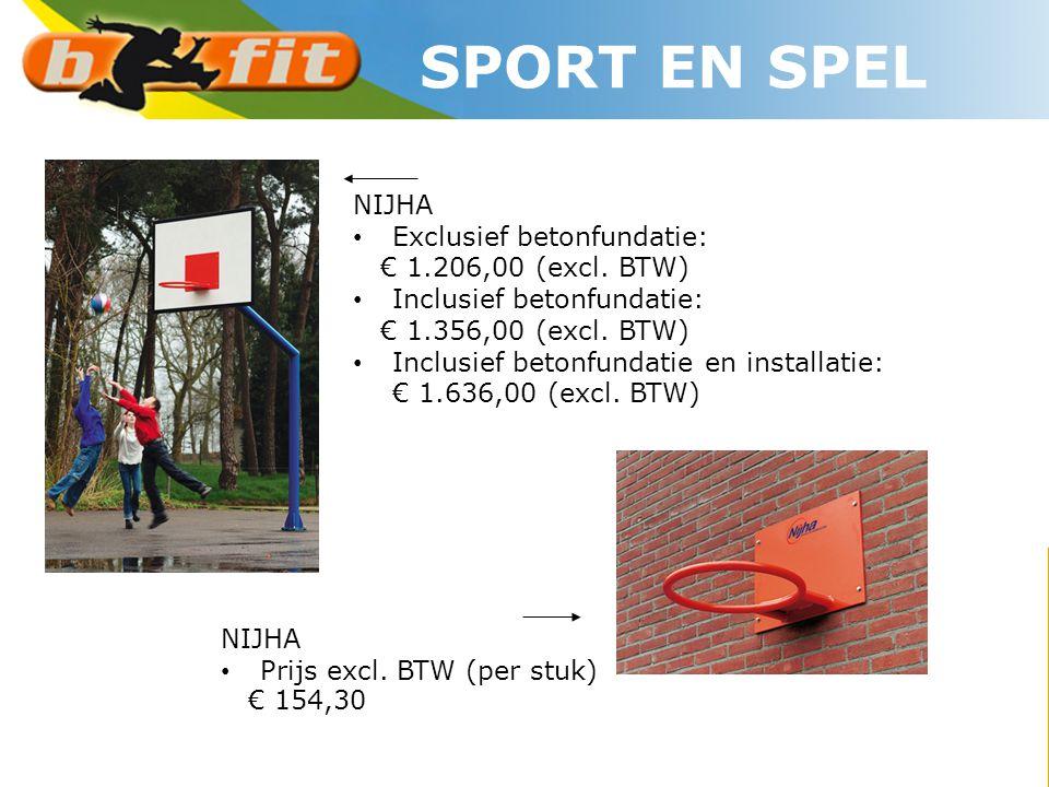 NIJHA • Prijs excl. BTW (per stuk) € 154,30 NIJHA • Exclusief betonfundatie: € 1.206,00 (excl. BTW) • Inclusief betonfundatie: € 1.356,00 (excl. BTW)