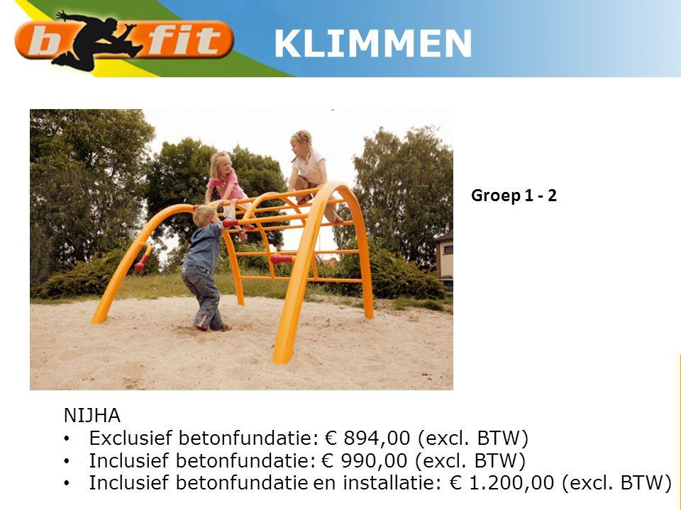 NIJHA • Exclusief betonfundatie: € 894,00 (excl. BTW) • Inclusief betonfundatie: € 990,00 (excl. BTW) • Inclusief betonfundatie en installatie: € 1.20