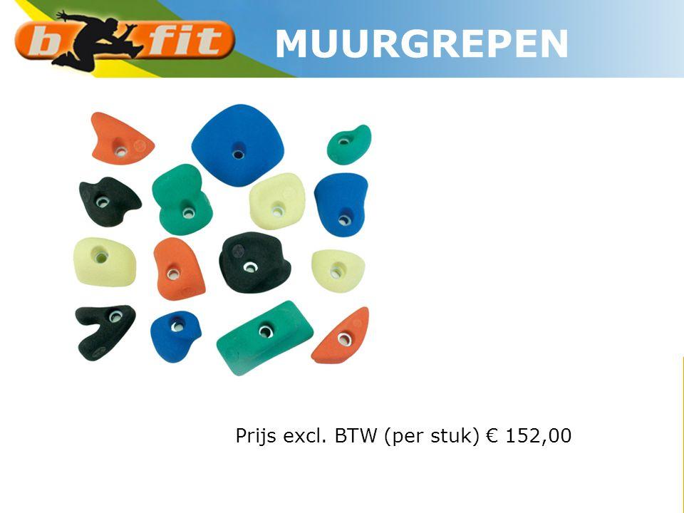Prijs excl. BTW (per stuk) € 152,00 MUURGREPEN